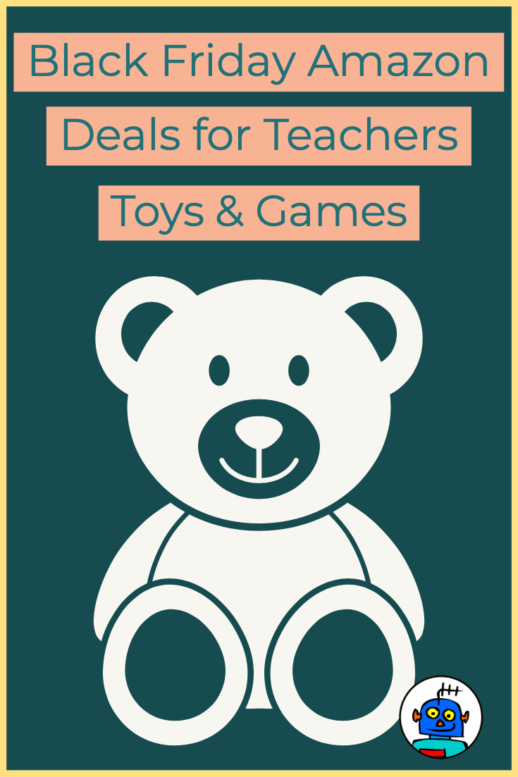 Black Friday Deals for Teachers Classroom Games and Toys