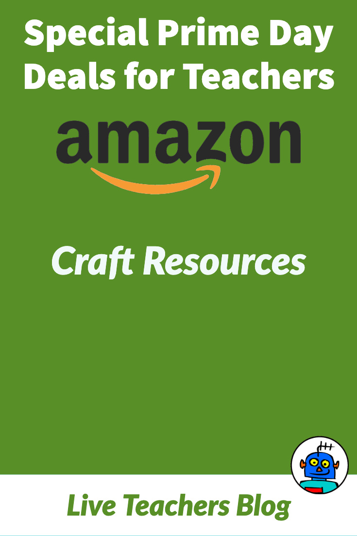 Amazon Prime Day Deals for Teachers Craft Resoources