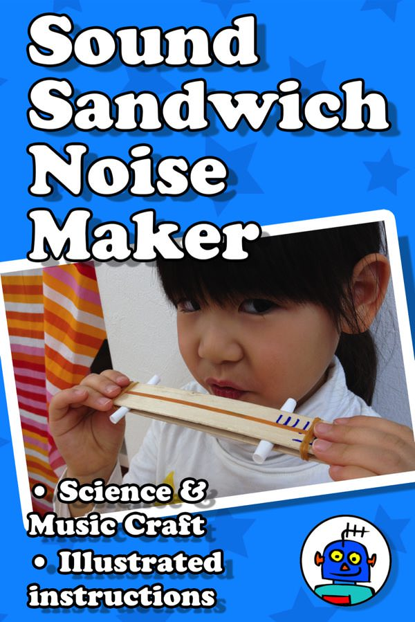 Sound Sandwich Noise Maker Science Maths Project