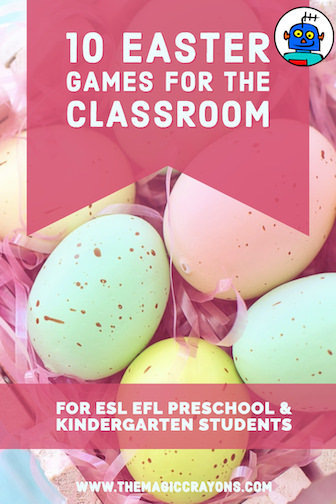 10 Easter Games for the ESL Classroom