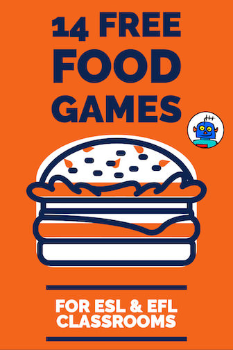 14 Free Food Games for ESL and EFL Classrooms