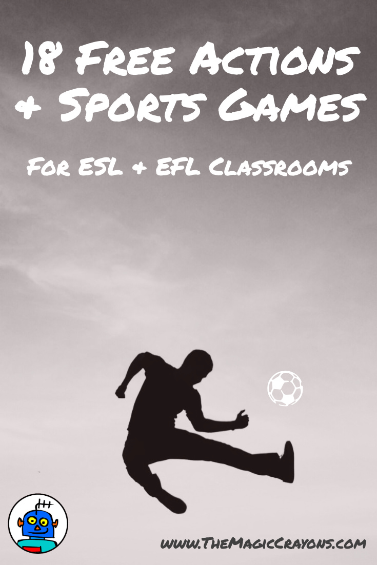 18 Free Actions and Sports Games for ESL Classrooms