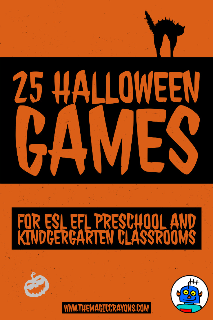 25 ESL EFL Preschool and Kindergarten Halloween Classroom Games