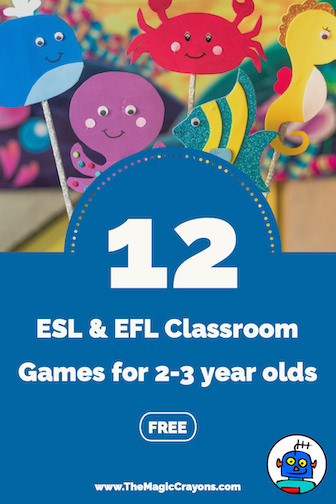 ESL and EFL Classroom Games for 2 3 Year Olds