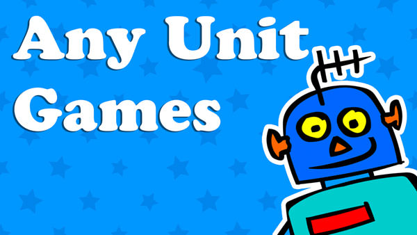 Kids Any Unit Fun Games