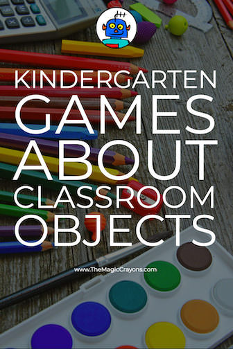 Kindergarten Games about Classroom Objects