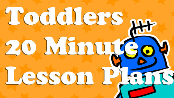 20-Minute Lesson Plans For Toddlers