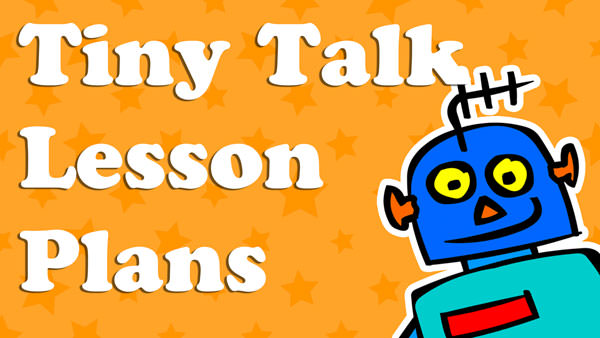 Tiny Talk Lesson Plans