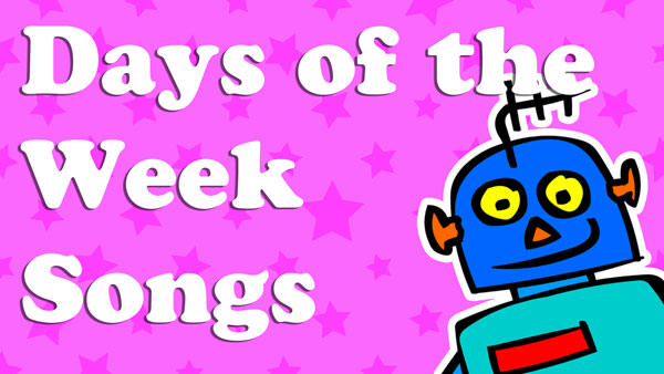 Kids English Days of the Week Songs