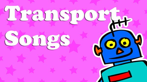 Kids English Transport Songs